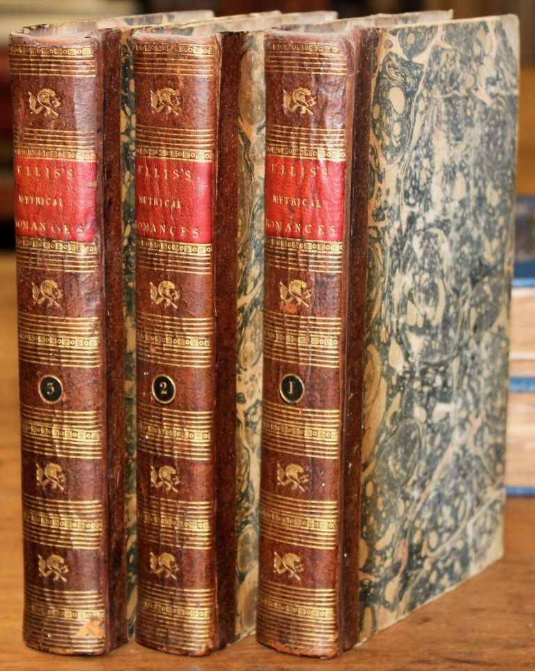 Specimens of Early English Metrical Romances, Chiefly Written During the Early part of the Fourteenth Century; to which is prefixed an historical introduction, intended to illustrate the rise and progress of romantic composition in France and England. George Ellis.
