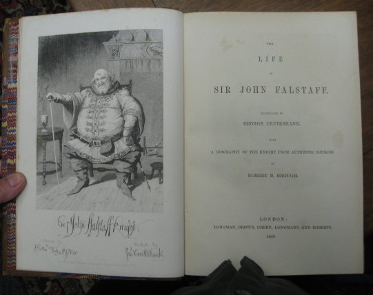 The Life of Sir John Falstaff. Illustrated by George Cruikshank. With a Biography of the Knight from authentic sources. Robert B. Brough.