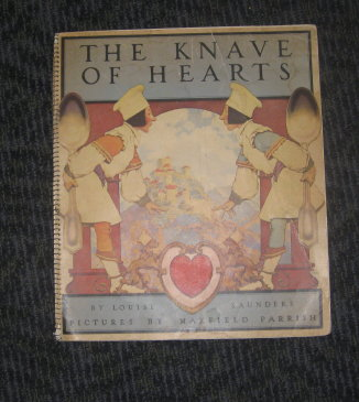 The Knave of Hearts. With pictures by Maxfield Parrish. Maxfield Parrish.