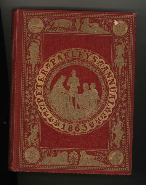 Peter Parley's Annual: A Christmas & New Year's Present for Young People. William Martin, ed.