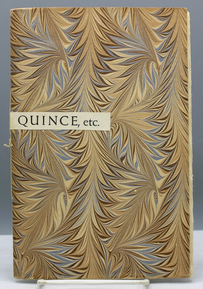 Quince, etc. Exposing the several disguises of Ward Ritchie, poet, with a remark by Lawrence Clark Powell. Ward Ritchie.