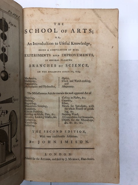The School of Arts; or, An Introduction to Useful Knowledge…in Several Pleasing Branches of Science. John Imison.