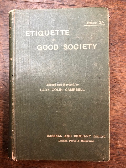 Etiquette of Good Society. Edited and revised by Lady Colin Campbell. Gertrude Elizabeth Mary Campbell.