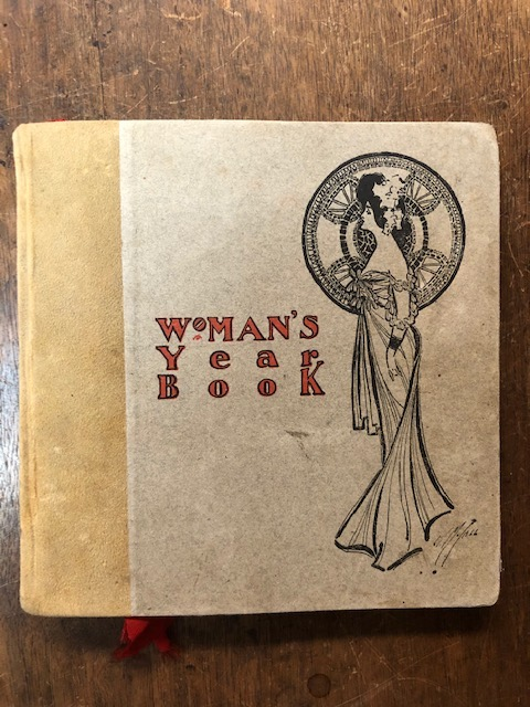 Woman's Year Book. Containing for each day a quotation about woman…The whole collected and arranged by two Wells College Girls.
