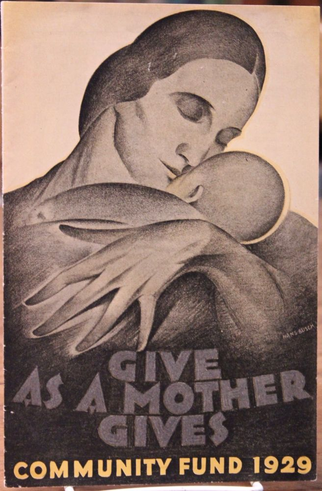 Give as a Mother Gives. Hans Busch, ilustrator.