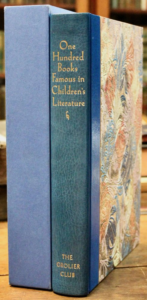 One Hundred Books Famous in Children's Literature. Curated by Chris Loker. Edited by Jill Shefrin. With contributions by Brian Alderson, Nick Clark, Rachel Eley, Andre Immel, Justin G. Schiller, Jill Shefrin, and John Windle. Chris Loker, compiler.