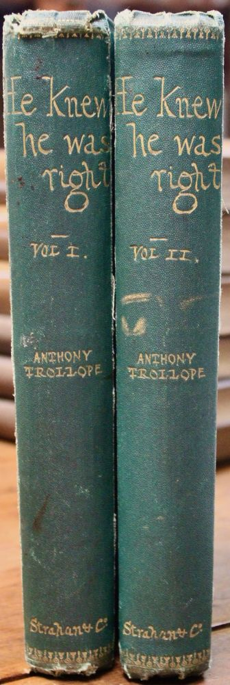 He Knew He was Right. Anthony Trollope.