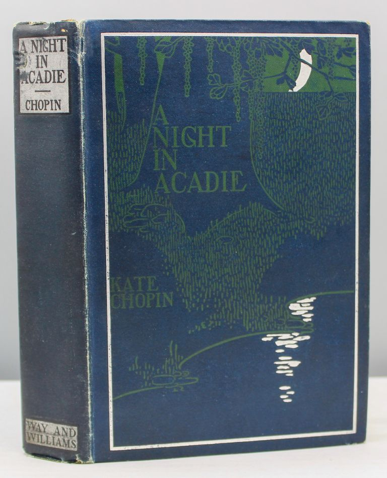 A Night in Acadie. Kate Chopin.