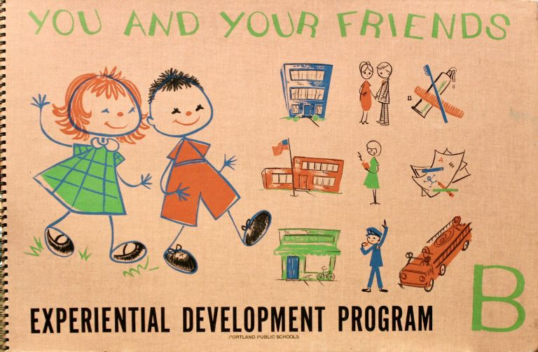 You and Your Friends. Experiential Development Program. Muriel Stanek, Frances Munson.