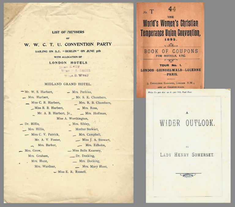 Woman's Christian Temperance Union ephemera, including items from the 1895 World's Woman's Christian Temperance Union Convention in London. Women's Christian Temperance Union.