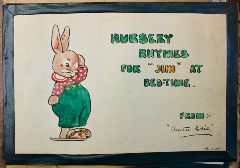 """Nursery Rhymes for """"Jim"""" at Bed-Time. [Manuscript]. From: Aunt Edie."""