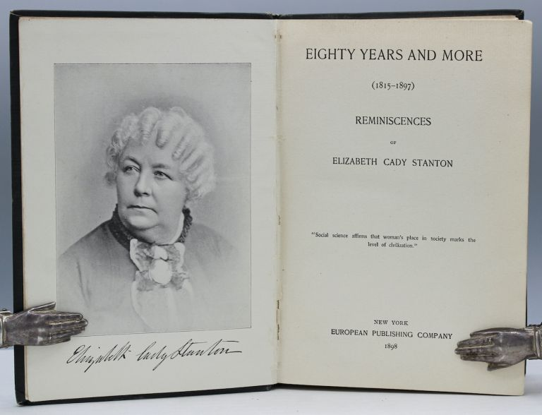 Eighty Years and More (1815 – 1897). Elizabeth Cady Stanton.