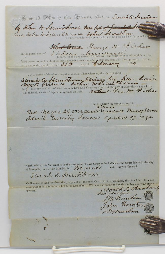 """Writ of replevin and penal bond by Sarah A. Hawthorn, by her """"next friend"""" John Hawthorn, against George W. Fisher, for illegally holding an enslaved woman named Mary Ann.]. Slavery."""