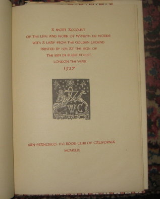 A Short Account of the Life and Work of Wynkyn De Worde. With a leaf from The Golden Legend,...