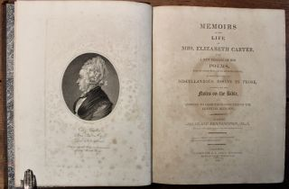 Memoirs of the Life of Mrs. Elizabeth Carter, with a new edition of her poems, some which have never appeared before; to which are added, some miscellaneous essays in prose, together with her Notes on the Bible...by Montagu Pennington M.A....