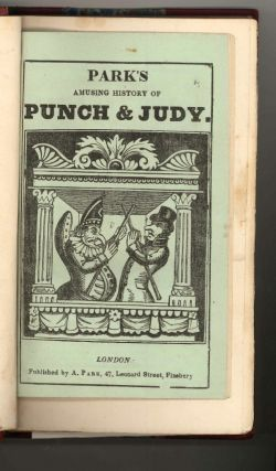 Punch and Judy. With Illustrations designed and engraved by George Cruikshank. Accompanied by the dialogue of the puppet-show, an account o its origin, and of puppet-plays in England. Second Edition.
