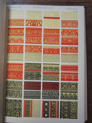 The Grammar of Ornament. Illustrated by Examples from Various Styles of Ornament. One Hundred and Twelve Plates.