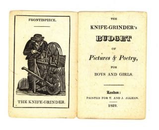 The Knife-Grinder's Budget of Pictures & Poetry, for Boys and Girls