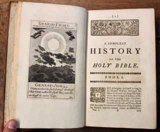 A Compleat History of the Holy Bible, Contained in the Old and New Testament; In which are inserted the Occurrences that happened during the Space of about Four Hundred Years...The Sixth Edition, Corrected.