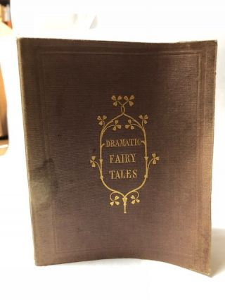Two Fairy Tales, Arranged in a Dramatic Form. By a Lady.