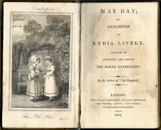 """May Day; or, Anecdotes of Lydia Lively. Intended to Improve and Amuse the Rising Generation. By the Author of """"La Bagatelle."""""""