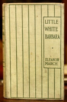 Little White Barbara. Illustrated in Colors.