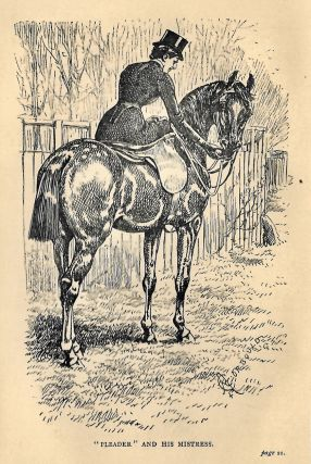 Riding for Ladies. The Common Sense of Riding. With hints on the stable. Illustrated by A[lfred] Chantrey Corbould.