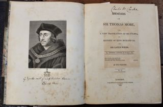 Memoirs of Sir Thomas More, with a New Translation of His Utopia, His History of King Richard III, and His Latin Poems. Translated by Arthur Cayley, the Younger, Esq.