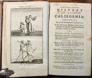 A Natural and Civil History of California: Containing an accurate Description of that Country…The Customs of the Inhabitants...Together with Accounts of the several Voyages and Attempts made for settling California...Translated from the original Spanish of Miguel Venegas, a Mexican Jesuit, published at Madrid 1758 [sic.]...