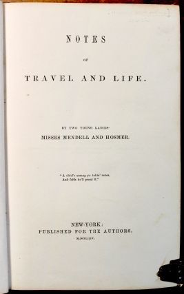 Notes of Travel and Life. By two young ladies…