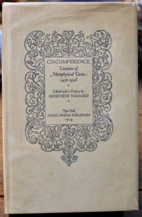 Circumference: Varieties of Metaphysical Verse, 1456-1928. Genevieve Taggard