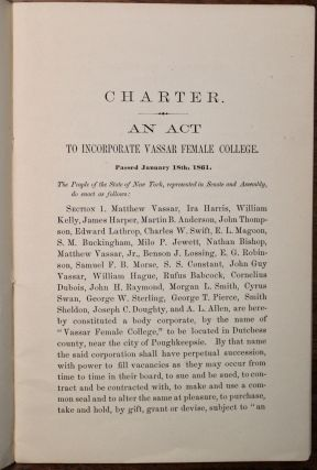 Proceedings of the Trustees of Vassar Female College, at Their First Meeting, February 26, 1861.